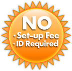No Maildrop Set-up Fee - No ID required